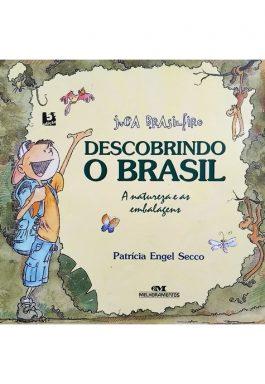 Juca Brasileiro Descobrindo O Brasil: A Natureza E As Embalagens