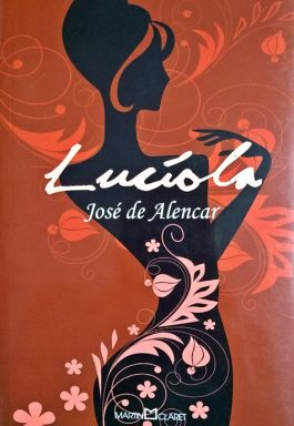 Lucíola (Coleção A Obra-Prima De Cada Autor)