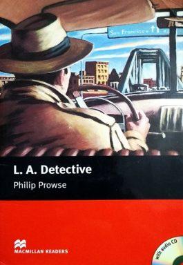 L. A. Detective (MacMillan Readers – Starter 1) Acompanha CD