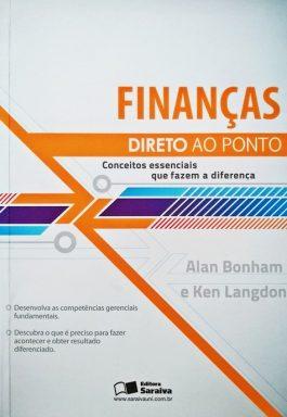 Finanças: Conceitos Essenciais Que Fazem A Diferença (Coleção Direto Ao Ponto)