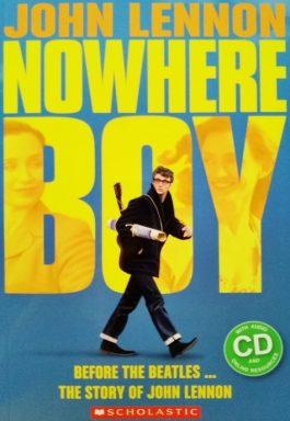 Nowhere Boy: Before The Beatles… The Story Of John Lennon – Level 4