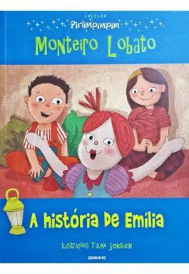 A História De Emília (Coleção Pirlimpimpim)