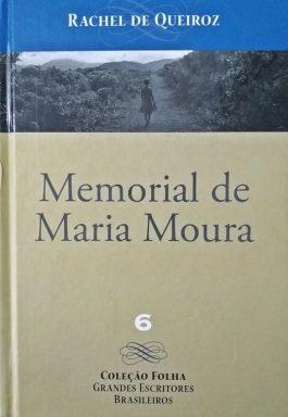 Memorial De Maria Moura (Coleção Folha Grandes Escritores Brasileiros