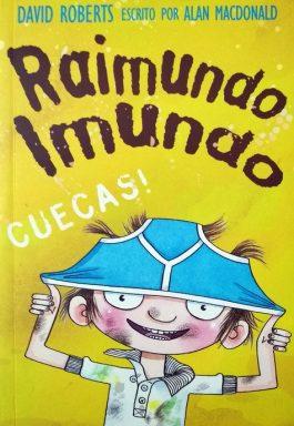Raimundo Imundo: Cuecas!
