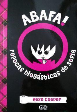 Abafa! Fofocas Blogásticas De Sofia