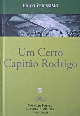 Um Certo Capitão Rodrigo (Coleção Folha Grandes Escritores Brasileiros)