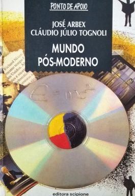 Mundo Pós-Moderno (Série Ponto De Apoio)