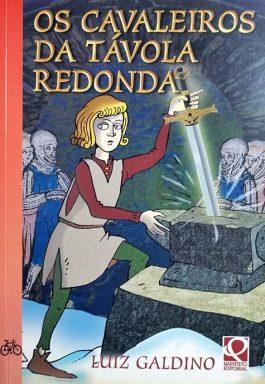 Os Cavaleiros Da Távora Redonda (Coleção Vertentes)