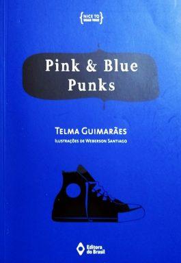 Pink & Blue Punks (Coleção Nice To Read You!)