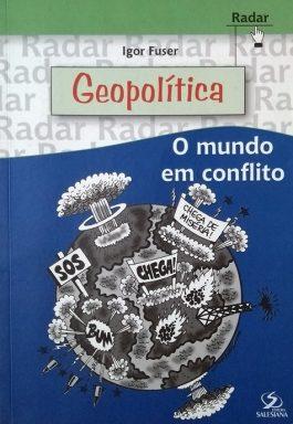 Geopolítica: O Mundo Em Conflito (Série Radar)
