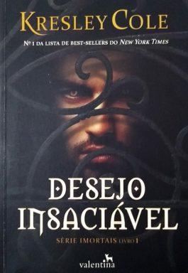 Desejo Insaciável (Série Imortais – Livro 1)