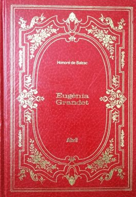 Eugênia Grandet (Coleção Imortais Da Literatura Universal – 6)