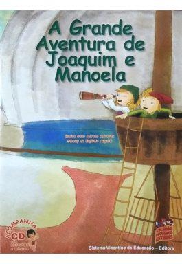 A Grande Aventura De Joaquim E Manoela (Coleção Pequenos Leitores) Acompanha CD