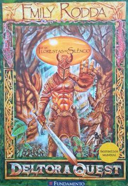 Deltora Quest 1: As Florestas Do Silêncio