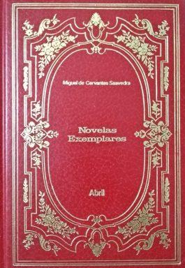 Novelas Exemplares (Coleção Os Imortais Da Literatura Universal – 4)