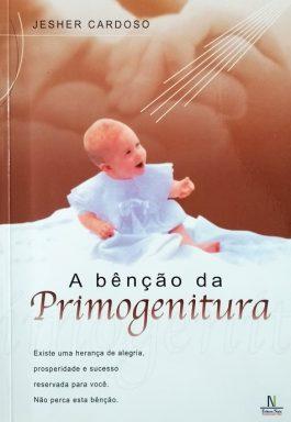 A Benção Da Primogenitura