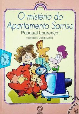 O Mistério Do Apartamento Sorriso (Série Conte Outra Vez)