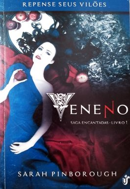 Veneno (Saga Encantadas – Livro 1)