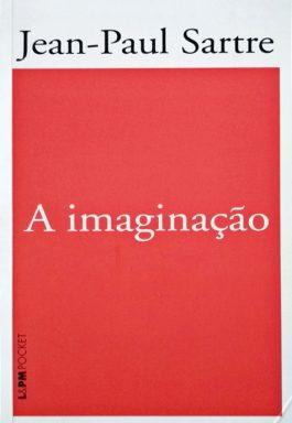 A Imaginação (Coleção L&PM Pocket – 666)