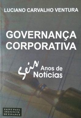 Governança Corporativa: 6 Anos De Notícias