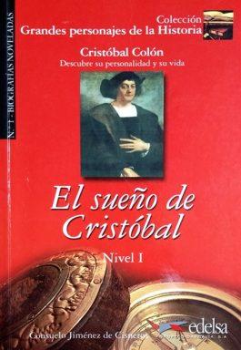 El Sueño De Cristóbal (Colección Grandes Personajes De La Historia – Nivel 1)