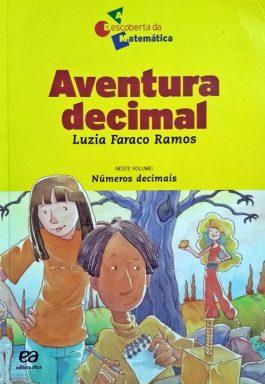 Aventura Decimal (Série A Descoberta Da Matemática)