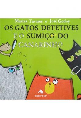 Os Gatos Detetives E O Sumiço Do Canarinho