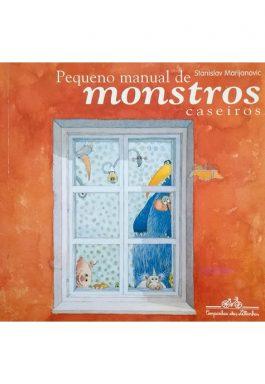 Pequeno Manual Dos Monstros Caseiros