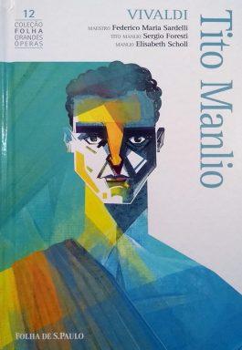 Tito Manlio – Vivaldi (Coleção Folha Grandes Óperas 12) Acompanha 2 Cds