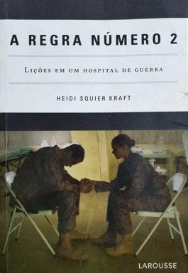 A Regra Número 2: Lições Em Um Hospital De Guerra