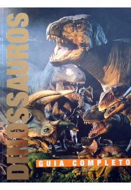 Dinossauros: Guia Completo