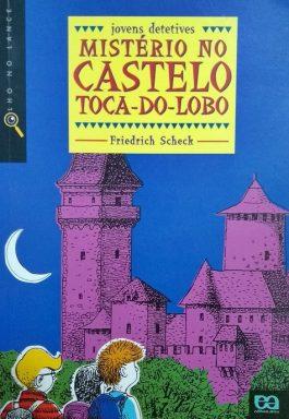 Mistério No Castelo Toca-Do-Lobo (Coleção Olho No Lance)