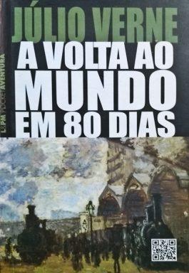 A Volta Ao Mundo Em 80 Dias (Coleção L&PM Aventura – 139)