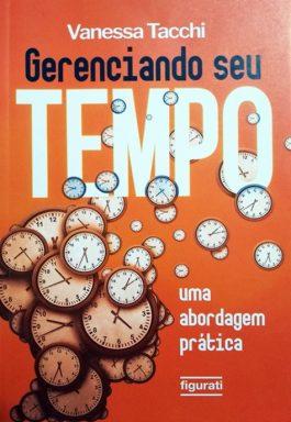 Gerenciando Seu Tempo: Uma Abordagem Prática