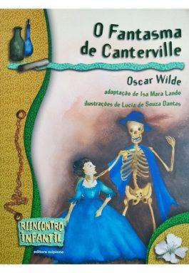 O Fantasma De Canterville (Série Reencontro Infantil)