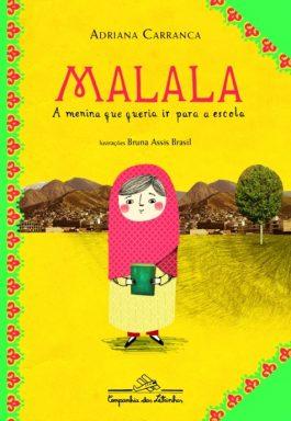 Malala, A Menia Que Queria Ir Para A Escola