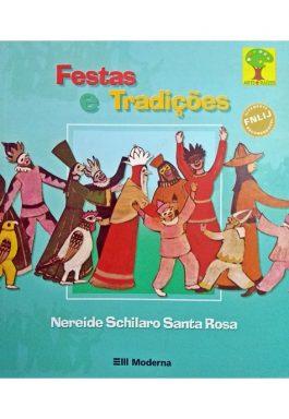 Festas E Tradições (Coleção Arte E Raízes)