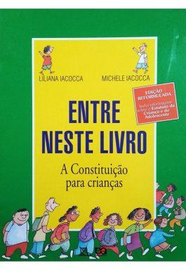 Entre Neste Livro: A Constitução Para Crianças (Coleção Pé No Chão)