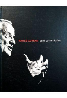 Paulo Autran Sem Comentários
