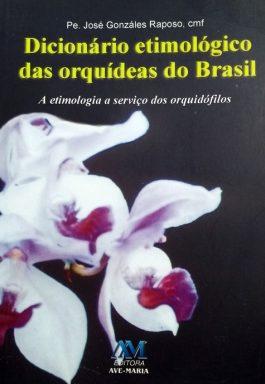 Dicionário Etimológico Das Orquídeas Do Brasil