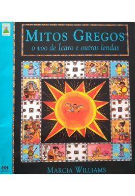 Mitos Gregos: O Voo De Ícaro E Outras Lendas (Clássicos Em Quadrinhos)