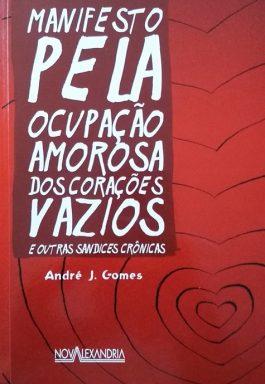 Manifesto Pela Ocupação Amorosa Dos Corações Vazios